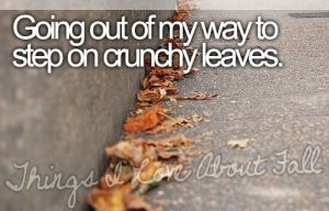 crunchy leaves